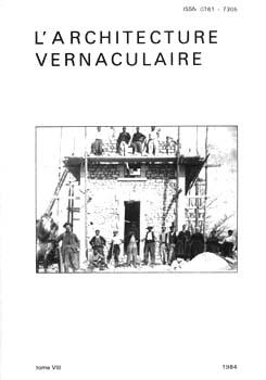 Sommaire tome 8 de l 39 architecture vernaculaire for Architecture vernaculaire