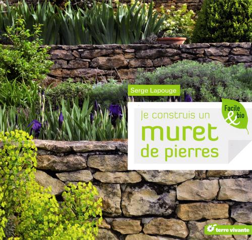 Nouvelles du monde de l 39 architecture de pierre seche 2012 1er semestre for Grillage jardin avec pierre
